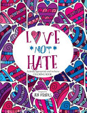 Love Not Hate Coloring Book