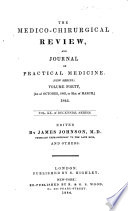 The Medico-chirurgical Review and Journal of Practical Medicine