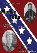 The True Story of Manse Jolly