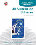 All Alone in the Universe Student Packet