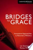 Bridges to Grace