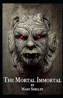 The Mortal Immortal Illustrated