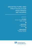 Architecture and Protocols for High Speed Networks