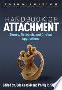 Handbook of Attachment  Third Edition Book
