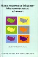 Visiones contempor  neas de la cultura y la literatura norteamericana en los sesenta