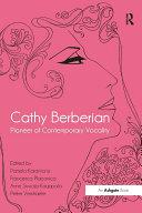 Cathy Berberian: Pioneer of Contemporary Vocality [Pdf/ePub] eBook