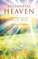 Accidental Heaven