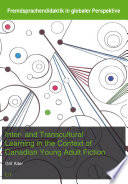 Inter And Transcultural Learning In The Context Of Canadian Young Adult Fiction