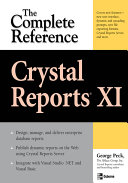 Crystal Reports XI: The Complete Reference Pdf/ePub eBook