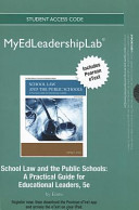 School Law and the Public Schools New Myedleadershiplab With Pearson Etext Standalone Access Card