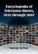 Encyclopedia of Television Shows, 1925 Through 2007: A-E
