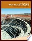 Guidelines for Open Pit Slope Design