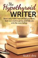 The Hypothyroid Writer