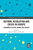 Reform  Revolution and Crisis in Europe