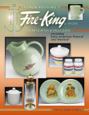Anchor Hocking s Fire King and More