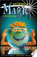 Science Magic in the Bathroom Book