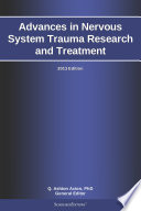 Advances In Nervous System Trauma Research And Treatment 2013 Edition Book PDF