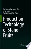 Production Technology of Stone Fruits Book