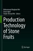 Production Technology of Stone Fruits