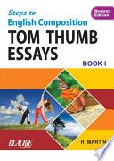 Step To English Composition Tom Thumb Essays Book 1