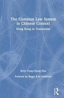 The Common Law System in Chinese Context