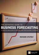 The Definitive Guide to Business Forecasting