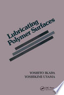 Lubricating Polymer Surfaces Book PDF