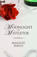 Moonlight and Mistletoe Pdf/ePub eBook
