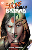Read Online Suicide Squad: Katana: The Revenge of Kobra For Free