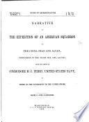 Narrative of the Expedition of an American Squadron to the China Seas and Japan ... 1852, 1853, and 1854 ...: Natural history reports, by D. S. Green and others