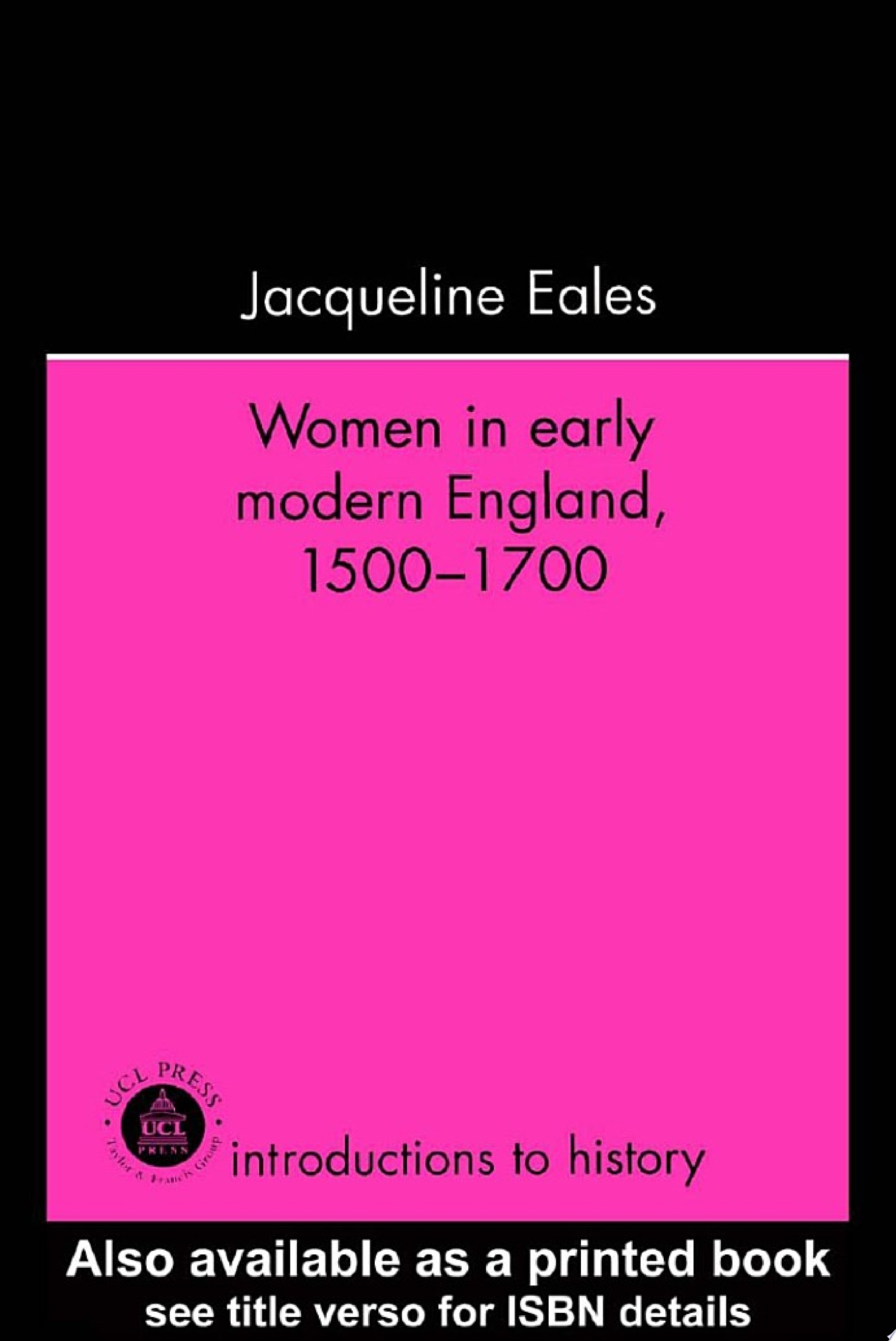 Women In Early Modern England  1500 1700