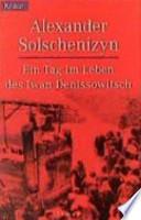 Ein Tag im Leben des Iwan Denissowitsch  : Roman