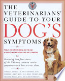 The Veterinarians Guide To Your Dog S Symptoms