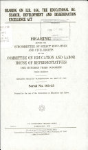 Hearing on H R  856  the Educational Research  Development and Dissemination Excellence Act