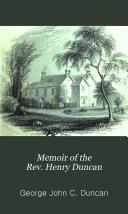 Memoir of the rev  Henry Duncan