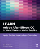 Learn Adobe After Effects CC for Visual Effects and Motion Graphics [Pdf/ePub] eBook