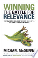 Winning the Battle for Relevance