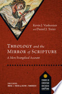 Theology And The Mirror Of Scripture Book PDF