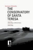 The Conservatory of Santa Teresa