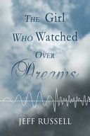 The Girl Who Watched Over Dreams