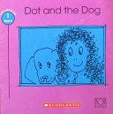 Dot and the Dog