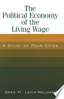 The Political Economy of the Living Wage  A Study of Four Cities