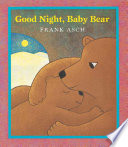 Good Night  Baby Bear Book