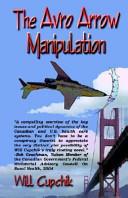 The Avro Arrow Manipulation