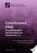 Cytochromes P450  Drug Metabolism  Bioactivation and Biodiversity 2 0
