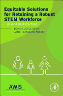 Equitable Solutions for Retaining a Robust STEM Workforce