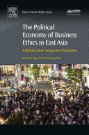 The Political Economy of Business Ethics in East Asia
