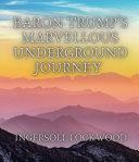 Pdf Baron Trump's Marvellous Underground Journey Telecharger