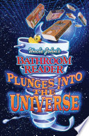 Uncle John s Bathroom Reader Plunges into the Universe Book
