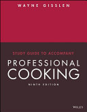 Study Guide to accompany Professional Cooking, 9th Edition